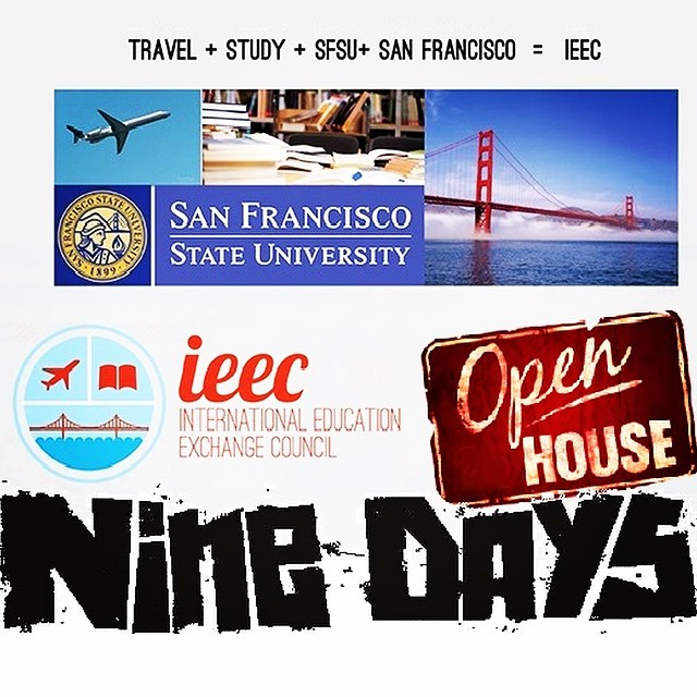Attention: Only 9 days until the #IEEC #OpenHouse!! #9Days  Be sure to come by the Cesar Chavez Student Center October 8th! #DontMissIt  Come by our tables to learn more about this #AMAZING student run organization, its committees, events, and how you could be a part of it all! #IEECsfsu #SFSU #sf #SanFrancisco #StudyAbroad #JoinTheFun